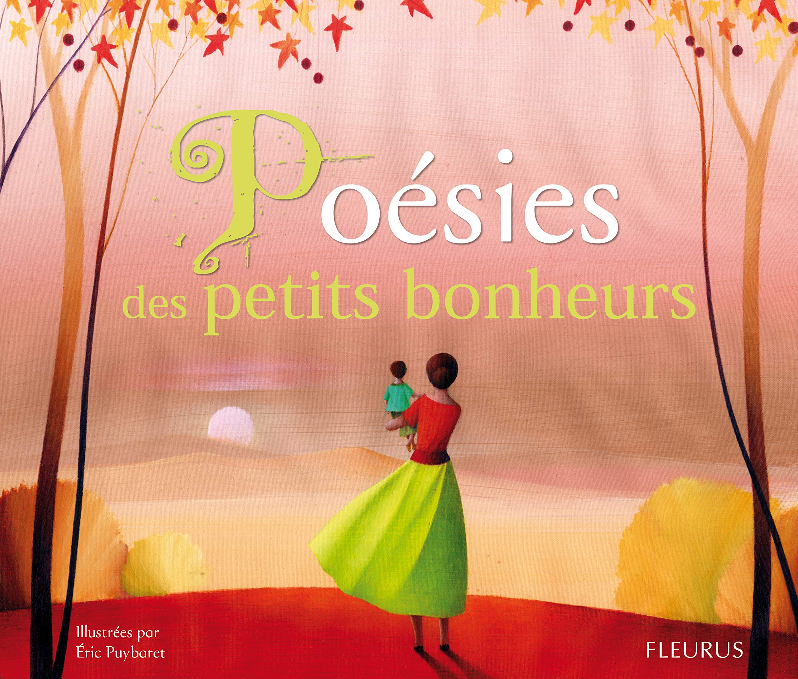 Poésies des petits bonheurs: Amazon.fr: Puybaret, Eric: Livres