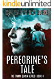 Peregrine's Tale (The Timmy Quinn Series Book 4) (English Edition)