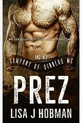 Prez: Company of Sinners MC #3 Kindle Edition