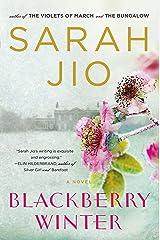 Blackberry Winter: A Novel Kindle Edition