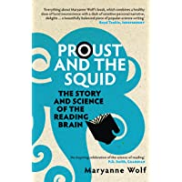 Proust and the Squid: The Story and Science of the Reading Brain