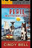 Peril in Little Leaf Creek (A Little Leaf Creek Cozy Mystery Book 2)