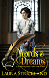 Words and Dreams: sequel to Forged by Love