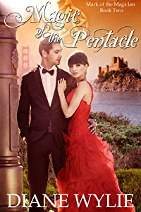 Magic of the Pentacle (Mark of the Magician Book 2)