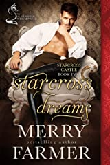 Starcross Dreams: A Silver Foxes of Westminster Novella (Starcross Castle Book 2)