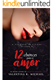 12 Chances Para o Amor (O segredo dos Signos)