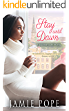 Stay Until Dawn: A Redemption Novel