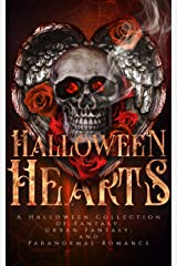 Halloween Hearts: A Halloween Collection of Fantasy, Urban Fantasy, and Paranormal Romance Kindle Edition