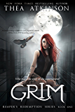 Grim (Reaper's Redemption Book 1) (English Edition)