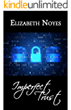 Imperfect Trust (Imperfect Series Book 2)