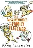 The Misadventures of the Family Fletcher (Family Fletcher Series)