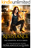 Resistance (The Elemental Witch Series Book 1)