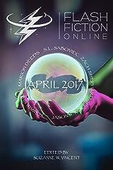 Flash Fiction Online April 2017 Kindle Edition