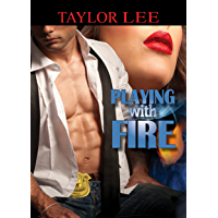 Playing with Fire (All Fired Up Series Book 1) (English Edition)