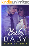 Baby Baby: Chicago (Love in the City Book 1)