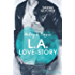 Haley & Travis - L.A. Love Story: Roman (Pink Sisters 2)