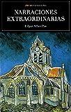 Scu. Narraciones Extraordinarias (Ed.Integra) (SELECCIÓN CLÁSICOS UNIVERSALES)