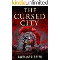 The Cursed City (A Dangerous Emperor Book 3)