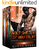 Wolf Shifters of Wakerlin: A Paranormal Romance Complete Series Box Set