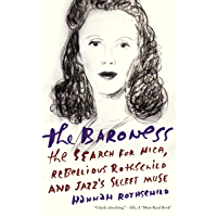 The Baroness: The Search for Nica, the Rebellious Rothschild book cover