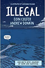 Illegal: A graphic novel telling one boy's epic journey to Europe Kindle Edition