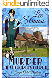 Murder at St. George's Church: a 1920s cozy historical mystery (A Ginger Gold Mystery Book 7)