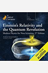 Einstein's Relativity and the Quantum Revolution: Modern Physics for Non-Scientists, 2nd Edition Audible Audiobook