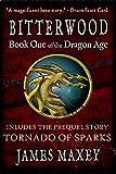 Bitterwood (Bitterwood Series Book 1)