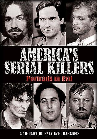 Amazon com: America's Serial Killers: Portraits in Evil