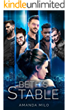 Beth's Stable: A Reverse Harem Romance (A Space Pirates Book Book 1)