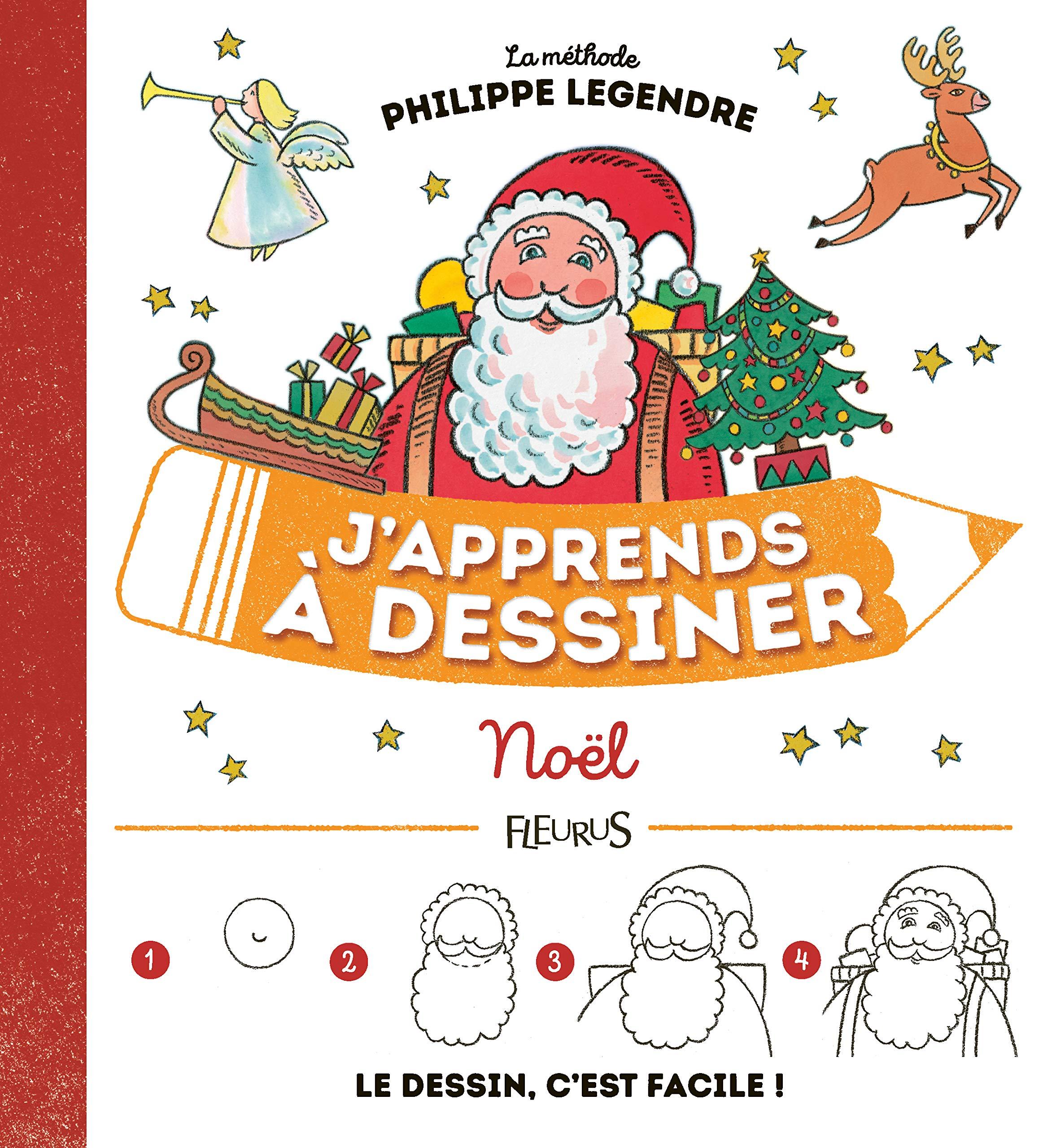J Apprends A Dessiner Noel N E Philippe Legendre 9782215137085