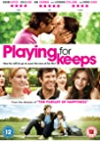Playing for Keeps [2012] [2013]