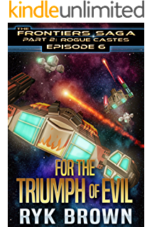 Ep5 balance the frontiers saga part 2 rogue castes ep6 for the triumph of evil the frontiers saga fandeluxe Document