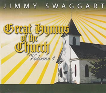 Great Hymns Of The Church by Jimmy Swaggart