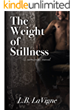 The Weight of Stillness