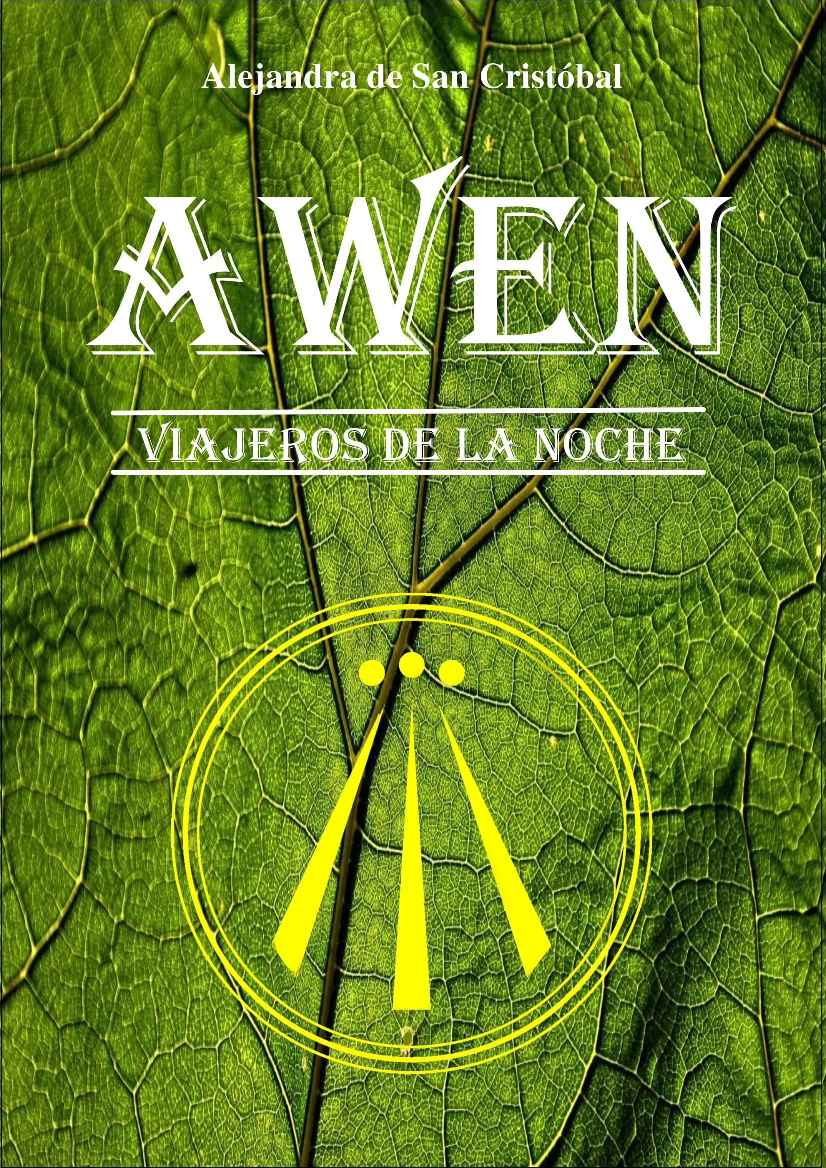 AWEN: Viajeros de la noche