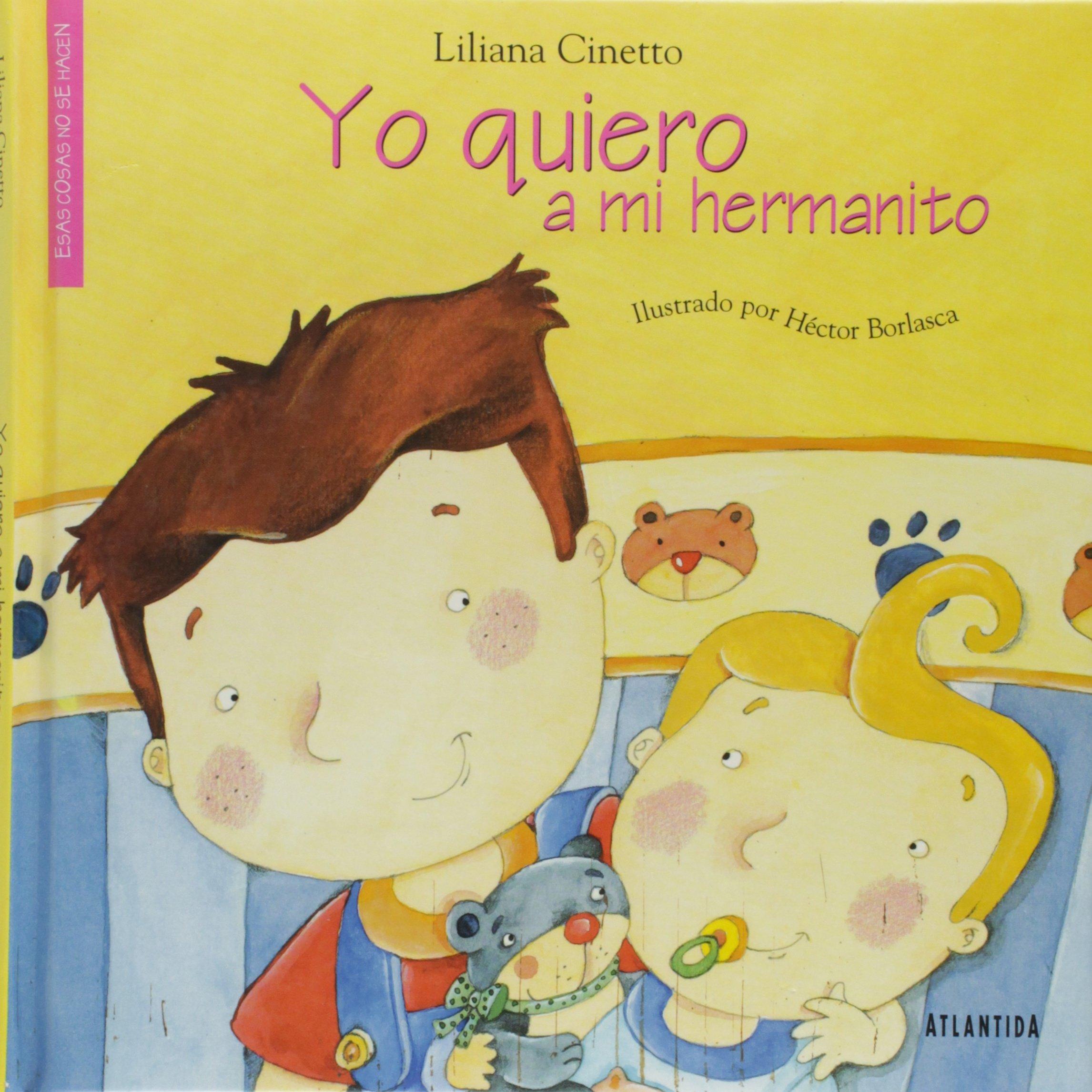 Yo Quiero a Mi Hermanito (Spanish Edition) pdf