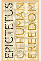 Of Human Freedom (Penguin Great Ideas) Mass Market Paperback