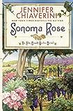 Sonoma Rose (Elm Creek Quilts Novels (Simon & Schuster))
