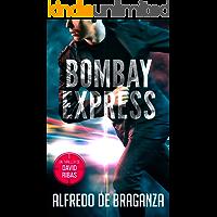 BOMBAY EXPRESS: un thriller de David Ribas (Thrillers
