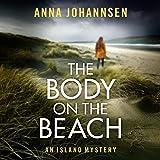 The Body on the Beach: An Island Mystery, Book 1