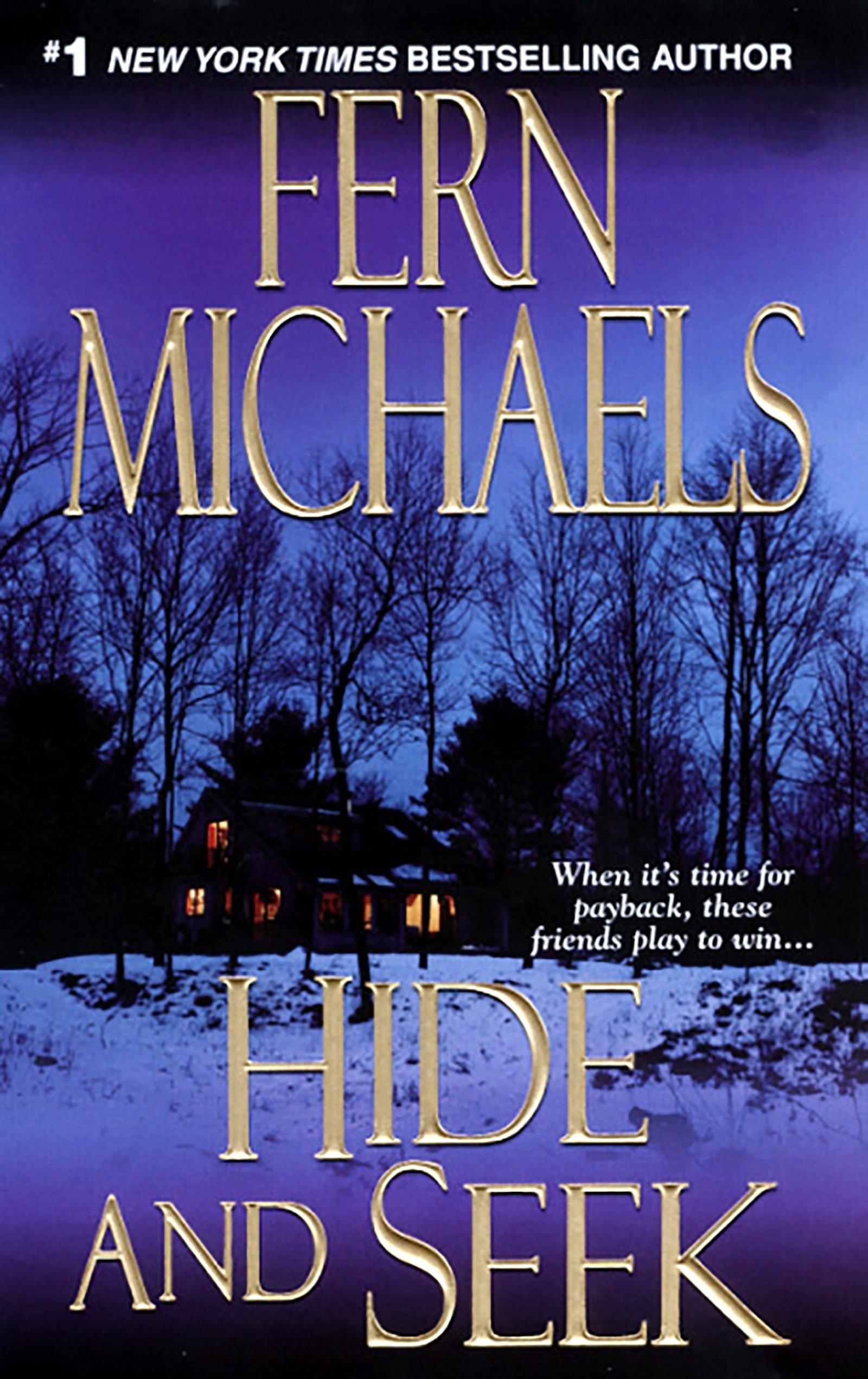 Hide and Seek (The Sisterhood: Rules of the Game, Book 1): Fern Michaels:  9781420101843: Amazon.com: Books
