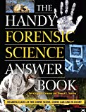 The Handy Forensic Science Answer Book: Reading