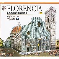 Firenze ricostruita. Ediz. spagnola. Con video online
