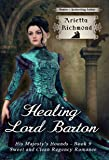 Healing Lord Barton: Sweet and Clean Regency
