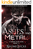 Ashes and Metal (Cyborg Shifters Book 5)