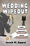 Wedding Wipeout (A Rabbi Kappelmacher Mystery Book 1)