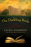 The Darkling Bride: A Novel