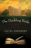 The Darkling Bride: A Novel