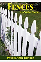 Fences and Other Stories Kindle Edition